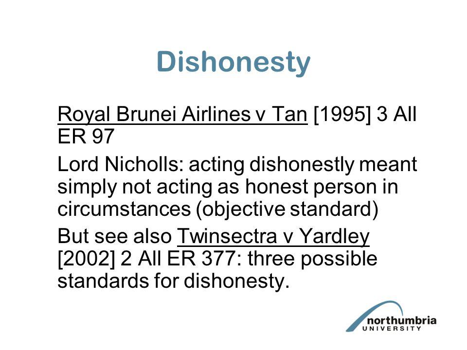 Dishonesty Royal Brunei Airlines v Tan [1995] 3 All ER 97